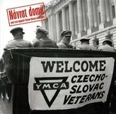 Návrat domů aneb cesta legionáře Václava Balcara kolem světa