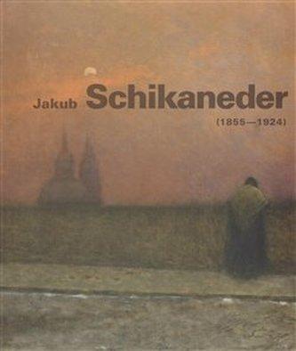 Jakub Schikaneder /1855-1924/