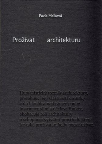 Prožívat architekturu