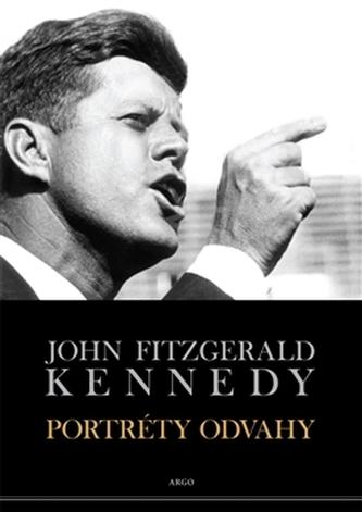 Portréty odvahy - John F. Kennedy