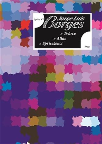 Spisy VI - Básně - Jorge Luis Borges