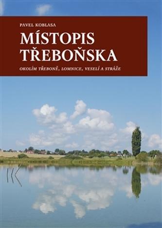 Místopis Třeboňska - Pavel Pavel