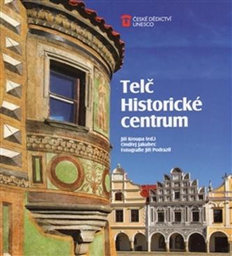 Telč: Historické centrum