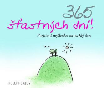 365 šťastných dní! - Pozitivní myšlenka na každý den