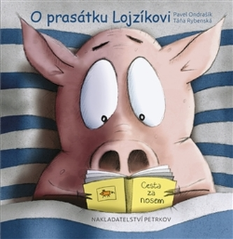 O prasátku Lojzíkovi /malá/