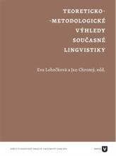 Teoreticko-metodologické výhledy současné lingvistiky