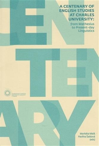 A Centenary of English Studies at Charles University