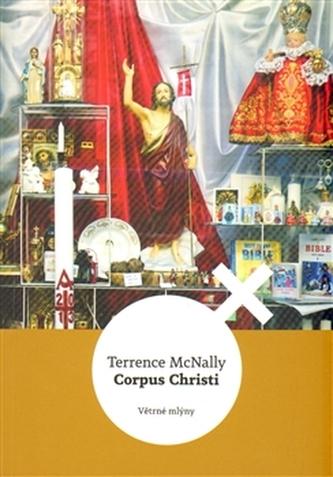 Corpus Christi - Terrence McNally