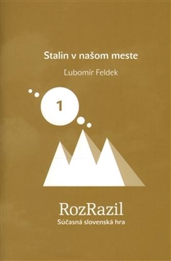 Stalin v našom meste