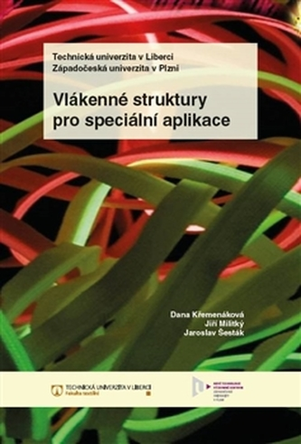 Vlákenné struktury pro speciální aplikace