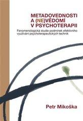 Metadovednosti a (ne)vědomí v psychoterapii