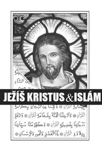 Ježíš Kristus & islám