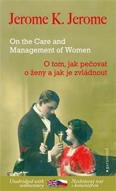O tom, jak pečovat o ženy a jak je zvládnout / On the Care and Management of Women