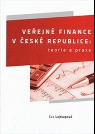 Veřejné finance v České republice: teorie a praxe