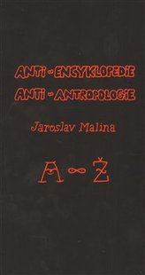 Anti-encyklopedie anti-antropologie