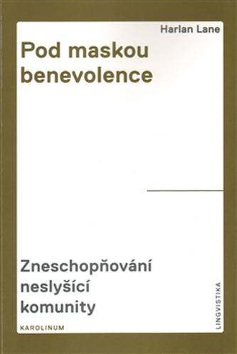 Pod maskou benevolence