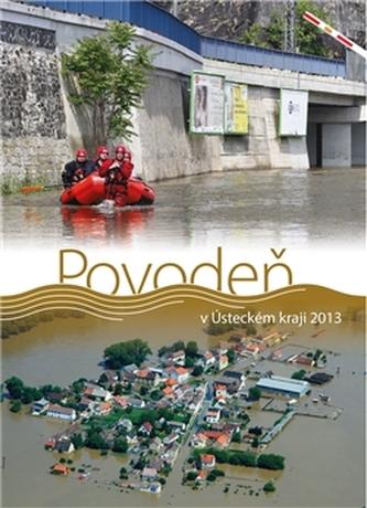 Povodeň v Ústeckém kraji 2013