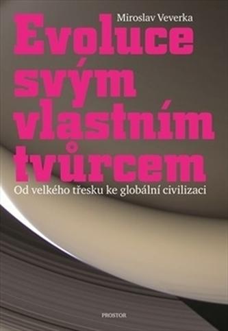 Evoluce svým vlastním tvůrcem - Miroslav Veverka