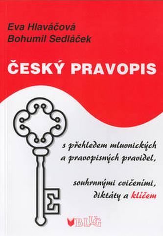 Český pravopis, s přehledem mluvnických a pravopisných pravidel, souhrnnými cvičeními, diktáty a klíčem - Náhled učebnice