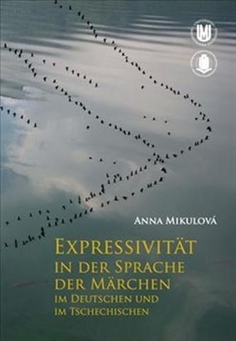 Expressivität in der Sprache der Märchen im Deutschen und im Tschechischen
