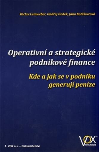 Operativní a strategické podnikové finance - Václav Leinweber