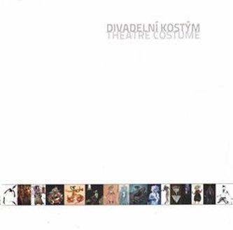 Divadelní kostým / Theatre Costume