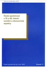 Česká společnost v 70. a 80. letech