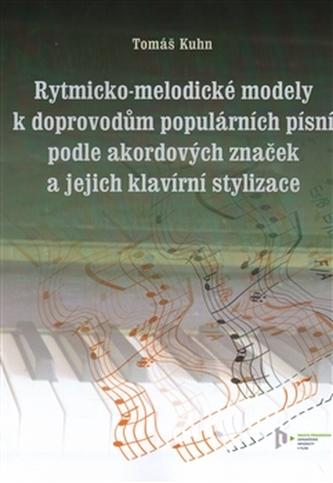 Rytmicko-melodické modely k doprovodu populárních písní podle akordových značek a její klavírní stylizace