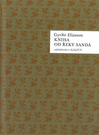 Kniha od řeky Sandá - G. Elíasson