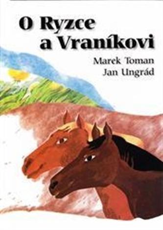 O Ryzce a Vraníkovi - Marek Toman