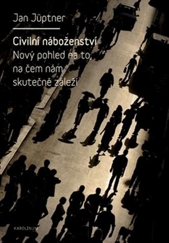 Civilní náboženství - Jan Jüptner