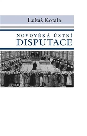 Novověká ústní disputace