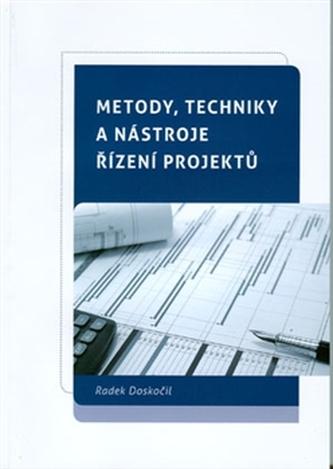 Metody, techniky a nástroje řízení projeků