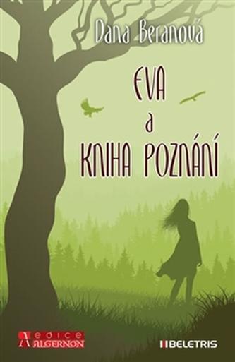 Eva a Kniha poznání - Dana Beranová