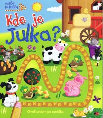 Kde je Julka?