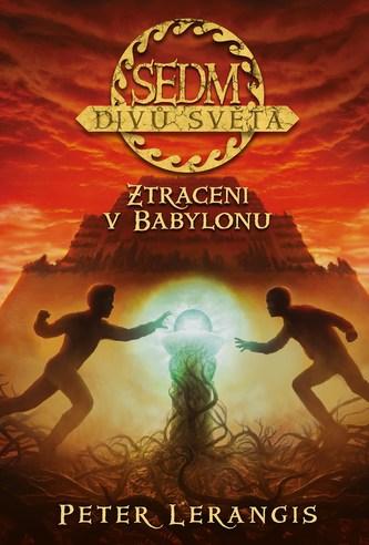 Sedm divů světa Ztraceni v Babylonu
