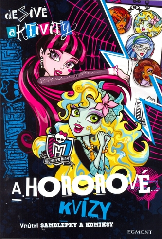 Monster High Desivé aktivity a hororové kvizy