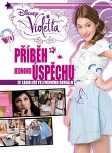 Violetta Příběh jednoho úspěchu