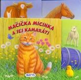Mačička Micinka a jej kamaráti