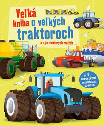 Vežká kniha o vežkých traktoroch