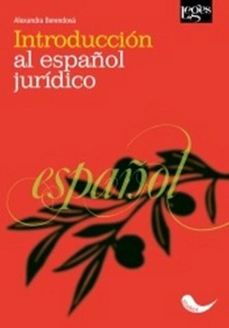 Introducción al espaňol jurídico - Alexandra Berendová