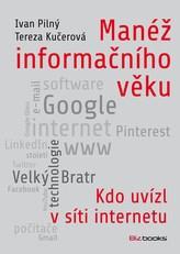 Manéž informačního věku