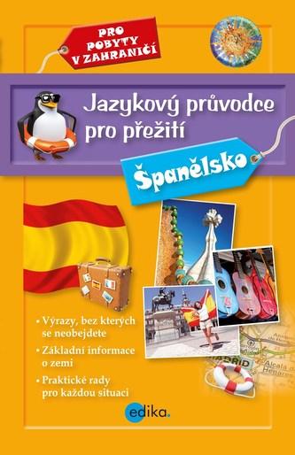 Jazykový průvodce pro přežití - Španělsko