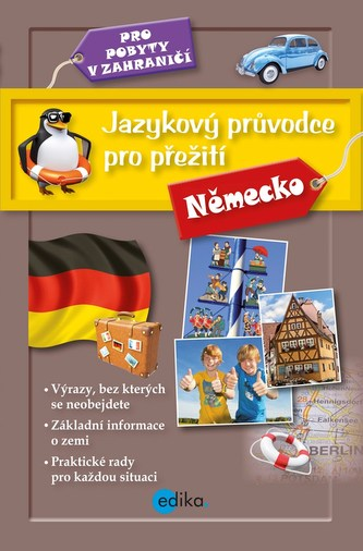 Jazykový průvodce pro přežití - Německo - kolektiv