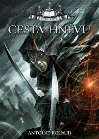 Kniha a meč 1 - Cesta hněvu
