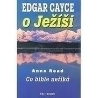 Edgar Cayce o Ježíši