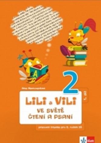 Lili a Vili 2 ve světě čtení a psaní 1. díl