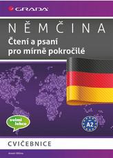 Němčina - Čtení a psaní pro mírně pokročilé A2 - cvičebnice