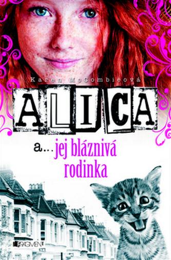 Alica a... jej bláznivá rodinka