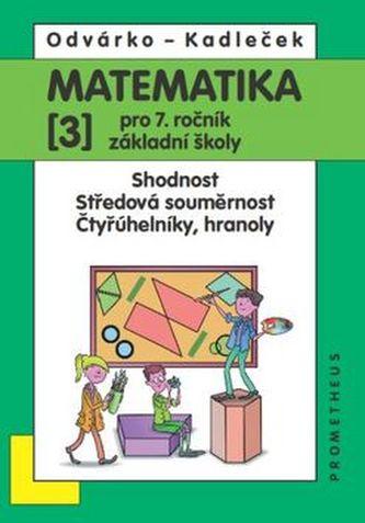 Matematika pro 7.roč.ZŠ,3.díl - Oldřich Odvárko